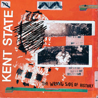 KENT STATE - The Wrong Side of History (LP)