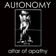"Autonomy ""Altar of Apathy""                        7"", punk, recess ops, distro, distribution, punk distribution, wholesale, record album, vinyl, lp, Let's Pretend Records"