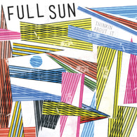 FULL SUN - Thinkin About It (LP)