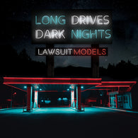 LAWSUIT MODELS - Long Drives / Dark Nights (CASSINGLE)
