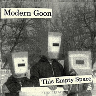 "MODERN GOON - This Empty Space (7"" EP)"