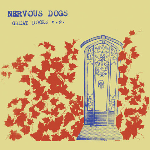 "NERVOUS DOGS - Great Doors (7"" EP)"