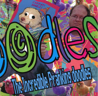 DOODLES, THE - The Incredible Pranking Doodles (CD)