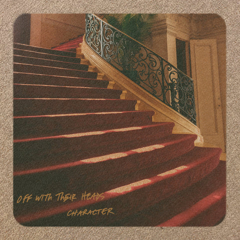 OFF WITH THEIR HEADS - Character (CD)
