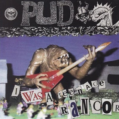 "PUD I Was a Teenage Rancor                        (7""), punk, recess ops, distro, distribution, punk distribution, wholesale, record album, vinyl, lp, Recess Records"