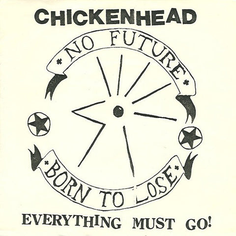 "CHICKENHEAD Everything Must Go                    7"", punk, recess ops, distro, distribution, punk distribution, wholesale, record album, vinyl, lp, Recess Records"