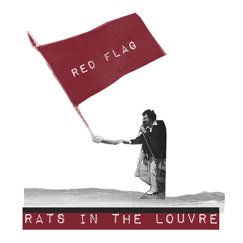 "RATS IN THE LOUVRE - Red Flag (7"" EP)"