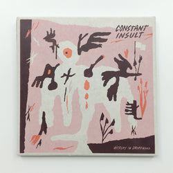 CONSTANT INSULT - History in Shorthand (CD)