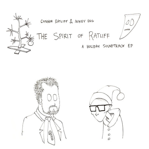 CONNOR RATLIFF & MIKEY ERG: The Spirit of Ratliff (Holiday LP)
