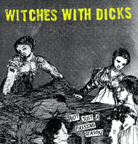 "WITCHES WITH DICKS - Not Just a Passing Season (12"" EP) One-Sided"