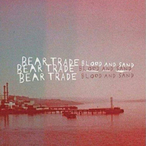 "Bear Trade- ""Blood & Sand"" LP, punk, recess ops, distro, distribution, punk distribution, wholesale, record album, vinyl, lp, Dead Broke Rekerds"