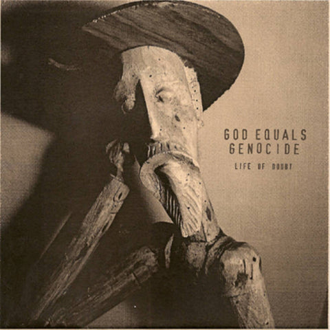 "God Equals Genoicde - Life of Doubt (7"")"