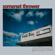 SOMERSET THROWER - Godspeed (LP)