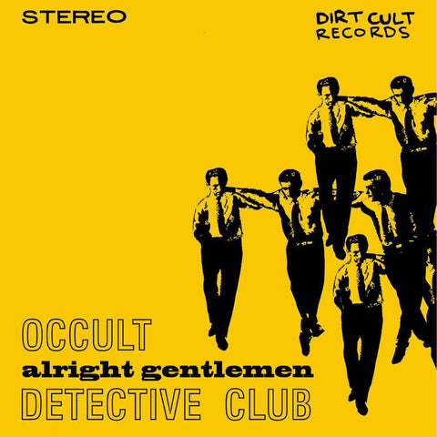 "Occult Detective Club - Alright Gentlemen (7"")"