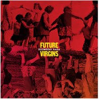 FUTURE VIRGINS - Doomsday Raga (LP)
