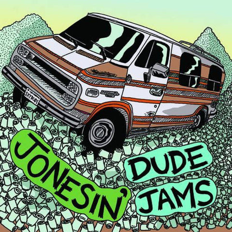 "Jonesin'/Dude Jams - Split (7"")"