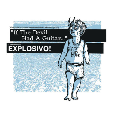 "Explosivo!- ""If The Devil Had A Guitar"" CD, punk, recess ops, distro, distribution, punk distribution, wholesale, record album, vinyl, lp, Dead Broke Rekerds"