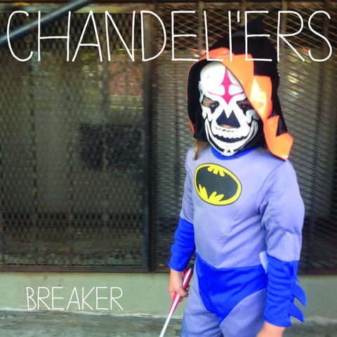 "Chandeli'ers- ""Breaker"" LP, punk, recess ops, distro, distribution, punk distribution, wholesale, record album, vinyl, lp, Dead Broke Rekerds"