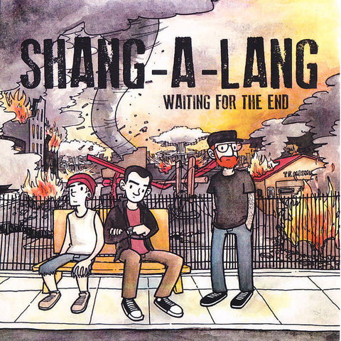 "Shang-A-Lang - Waiting for the End (7"")"