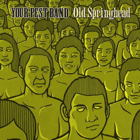 "Your Pest Band- ""Old Springhead"" 2XLP, punk, recess ops, distro, distribution, punk distribution, wholesale, record album, vinyl, lp, Dead Broke Rekerds"