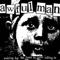 "Awful Man- ""Waiting For The Tanks..."" EP 7"", punk, recess ops, distro, distribution, punk distribution, wholesale, record album, vinyl, lp, Dead Broke Rekerds"