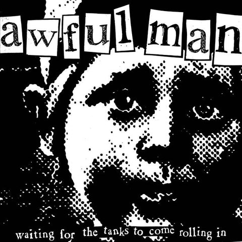 "Awful Man- ""Waiting For The Tanks..."" EP (7""), punk, recess ops, distro, distribution, punk distribution, wholesale, record album, vinyl, lp, Dead Broke Rekerds"