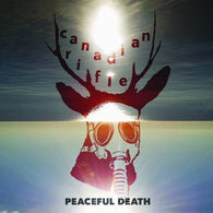 CANADIAN RIFLE - Peaceful Death (LP)