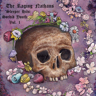 RAGING NATHANS, THE - Sleeper Hits: Sordid Youth Vol. 1 (LP)