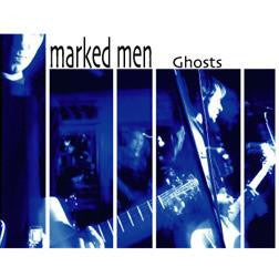 MARKED MEN - Ghosts (CASS)