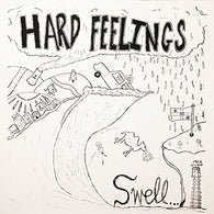 HARD FEELINGS - Swell (LP)