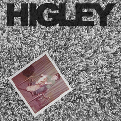 HIGLEY - Self-Titled (LP)