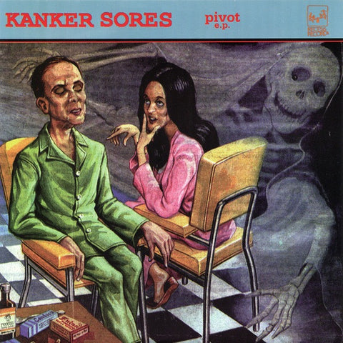 "KANKER SORES Pivot                                (7""), punk, recess ops, distro, distribution, punk distribution, wholesale, record album, vinyl, lp, Recess Records"