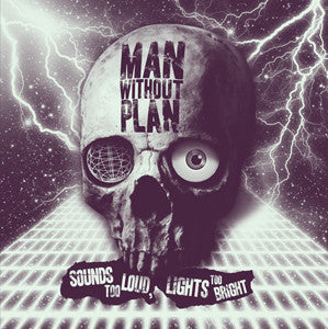 "Man Without Plan- ""Sounds Too Loud, Lights Too Bright"" LP, punk, recess ops, distro, distribution, punk distribution, wholesale, record album, vinyl, lp, Dead Broke Rekerds"