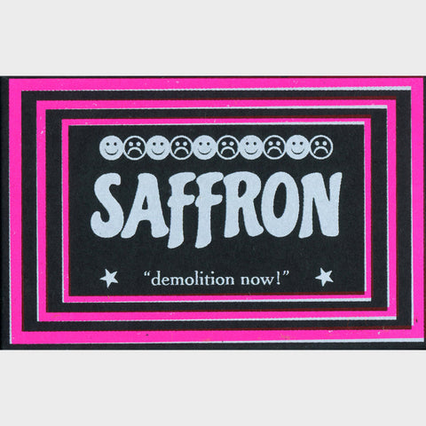 SAFFRON - Demolition Now! (CASS)