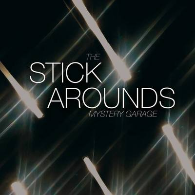 "The Stick Arounds ""Mystery Garage"" LP"