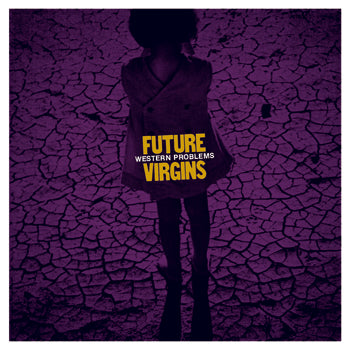 FUTURE VIRGINS - Western Problems (LP)