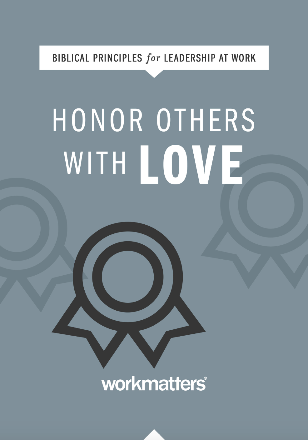 Honor Others With Love | PICK UP ONLY