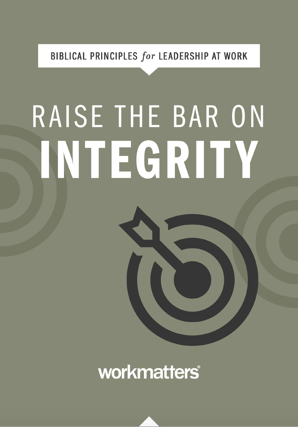 Raise the Bar on Integrity