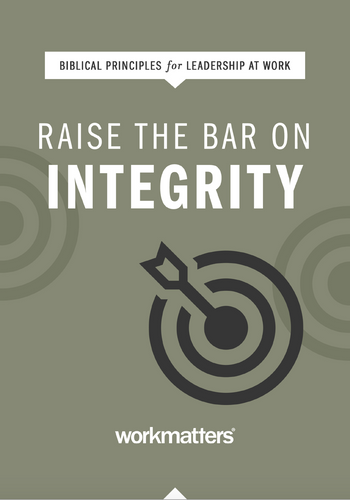Raise the Bar on Integrity | PICK UP ONLY
