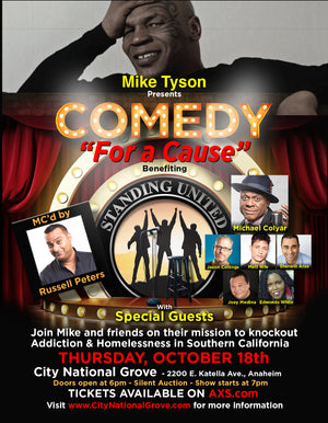 Mike Tyson Presents: Comedy for a Cause hosted by Russell Peters