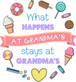 What Happens at Grandma's, Stays at Grandma's - Wow Great Gifts