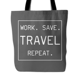Work. Save. TRAVEL. Repeat - Wow Great Gifts