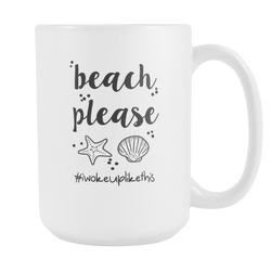 Beach Please - Wow Great Gifts