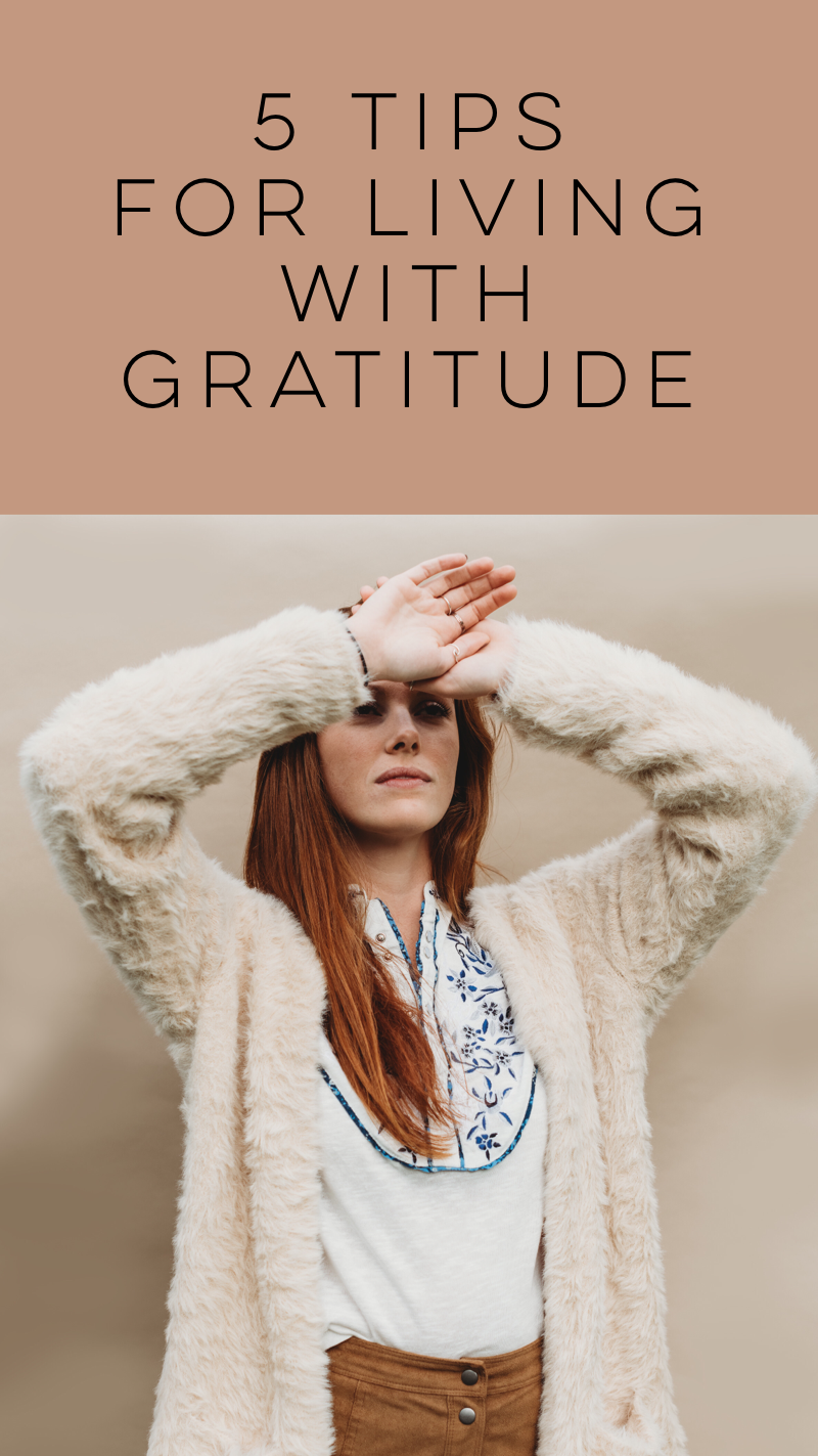 How To: Live with more Gratitude