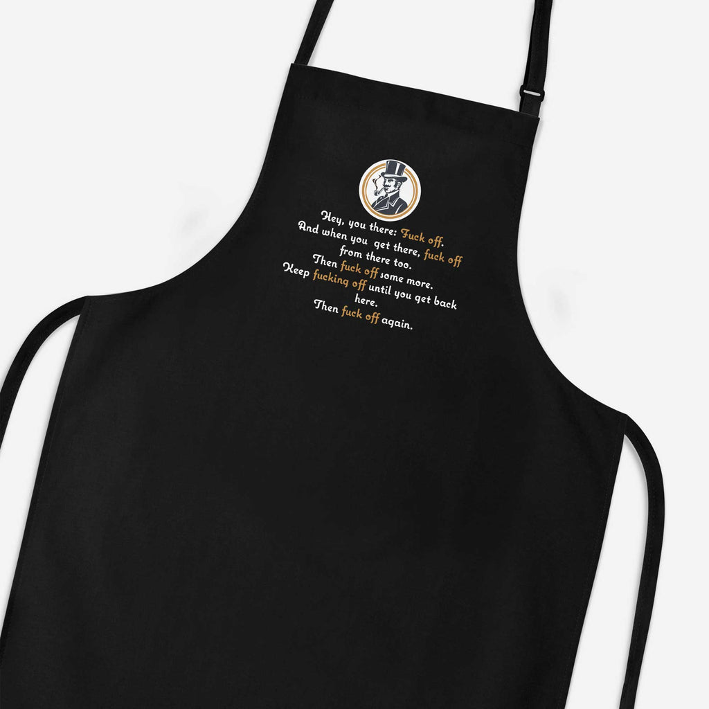 Hey, You There: Fuck Off Apron - Rude Aprons - Slightly Disturbed - Black
