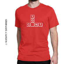 Load image into Gallery viewer, You C-nt Scrabble Tiles Men's T-Shirt - Slightly Disturbed