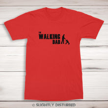 Load image into Gallery viewer, The Walking Dad - Novelty Men's T-Shirt - Slightly Disturbed