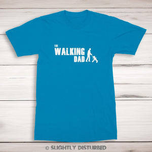 The Walking Dad - Novelty Men's T-Shirt - Slightly Disturbed