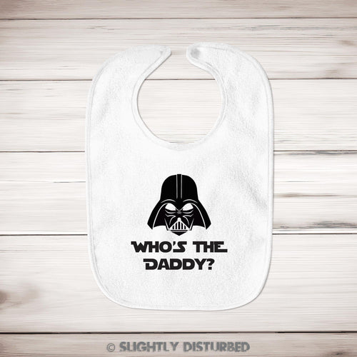 Who's The Daddy Baby Bib