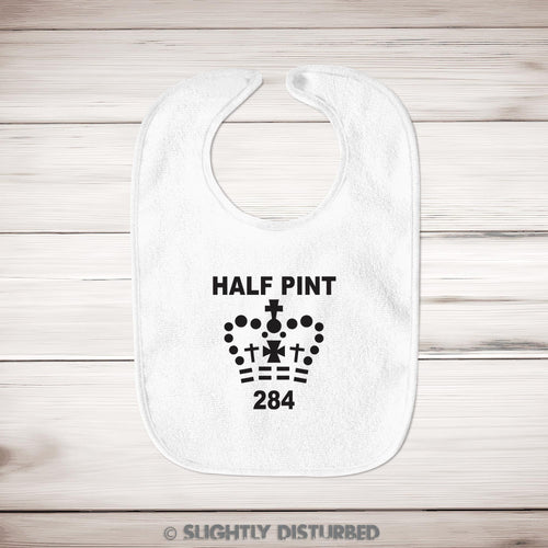 Half Pint Baby Bib - Bibs - Slightly Disturbed